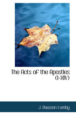 The Acts of the Apostles (I-XIV)
