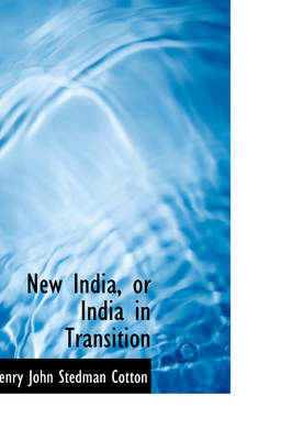 New India, or India in Transition