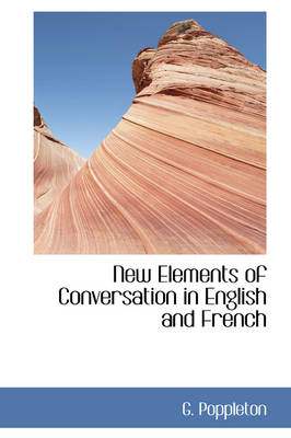 New Elements of Conversation in English and French