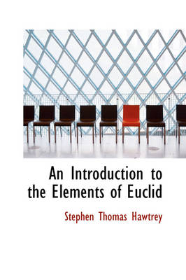 An Introduction to the Elements of Euclid
