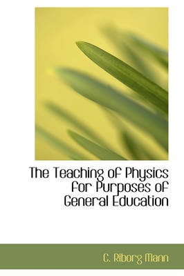 The Teaching of Physics for Purposes of General Education