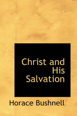 Christ and His Salvation