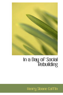 In a Day of Social Rebuilding
