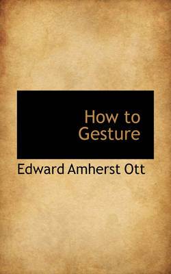 How to Gesture