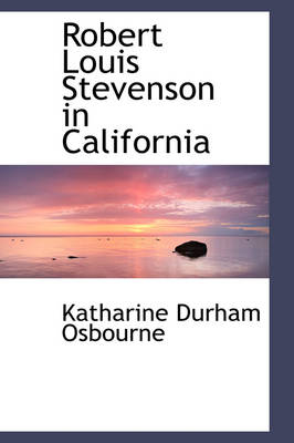Robert Louis Stevenson in California