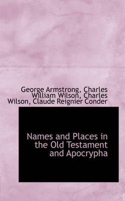 Names and Places in the Old Testament and Apocrypha