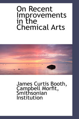 On Recent Improvements in the Chemical Arts