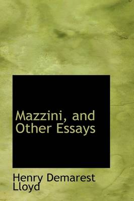 Mazzini, and Other Essays