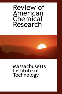 Review of American Chemical Research