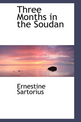 Three Months in the Soudan