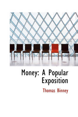 Money: A Popular Exposition