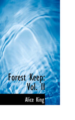 Forest Keep: Vol. II