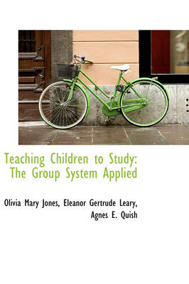 Teaching Children to Study: The Group System Applied