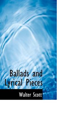 Ballads and Lyrical Pieces