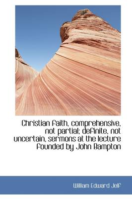 Christian Faith, Comprehensive, Not Partial
