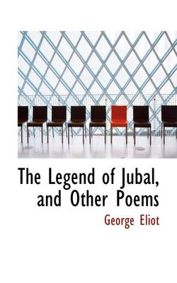The Legend of Jubal, and Other Poems