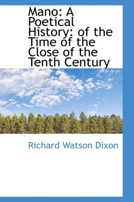 Mano: A Poetical History: Of the Time of the Close of the Tenth Century
