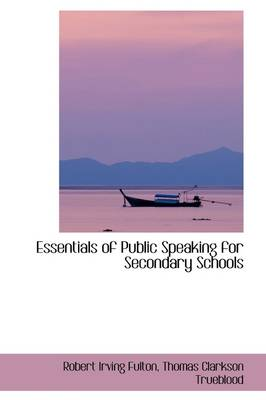 Essentials of Public Speaking for Secondary Schools