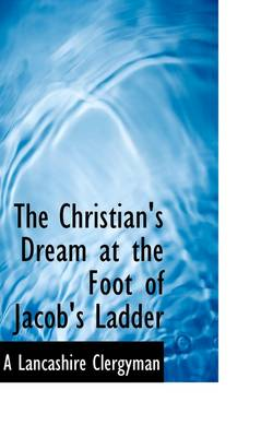 The Christian's Dream at the Foot of Jacob's Ladder