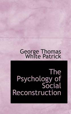 The Psychology of Social Reconstruction