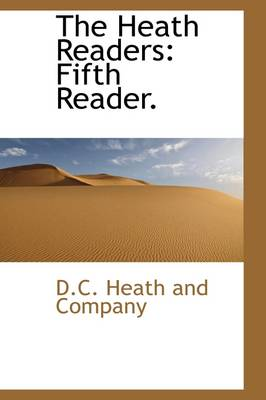 The Heath Readers: Fifth Reader.