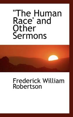 The Human Race' and Other Sermons