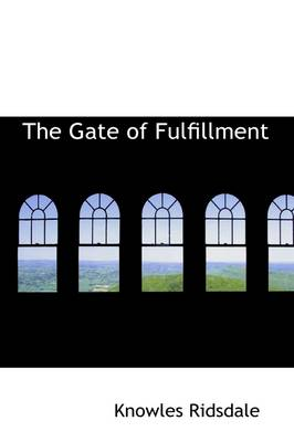 The Gate of Fulfillment