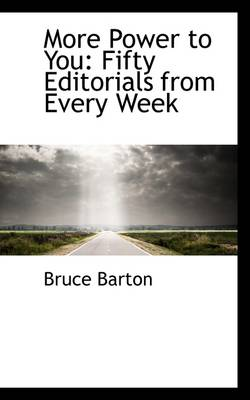 More Power to You: Fifty Editorials from Every Week