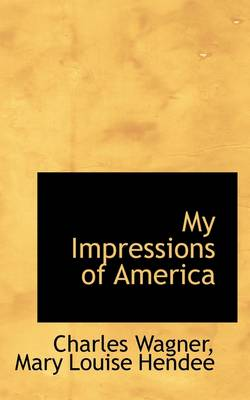 My Impressions of America