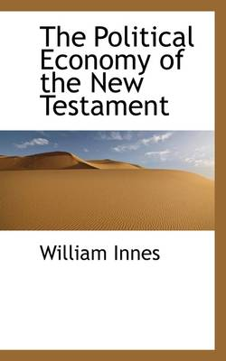 The Political Economy of the New Testament