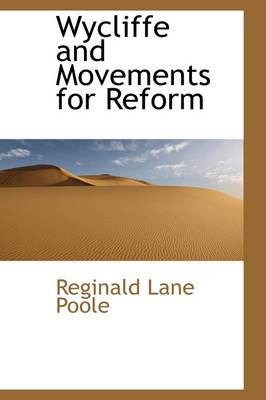 Wycliffe and Movements for Reform