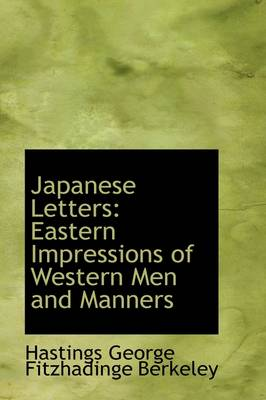 Japanese Letters: Eastern Impressions of Western Men and Manners