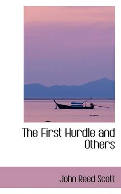 The First Hurdle and Others