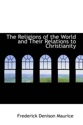 The Religions of the World and Their Relations to Christianity