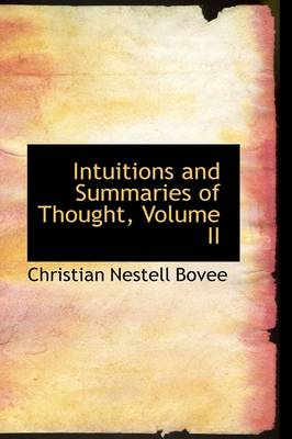Intuitions and Summaries of Thought, Volume II