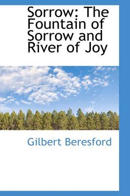 Sorrow: The Fountain of Sorrow and River of Joy