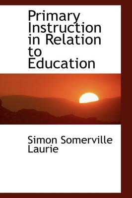 Primary Instruction in Relation to Education