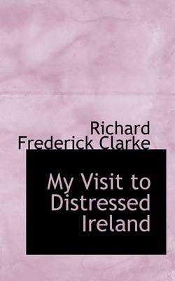 My Visit to Distressed Ireland