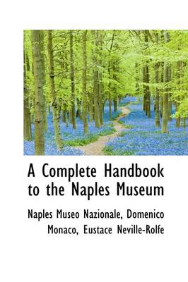A Complete Handbook to the Naples Museum