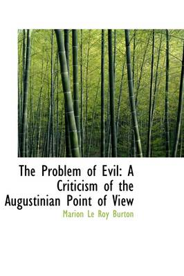The Problem of Evil: A Criticism of the Augustinian Point of View