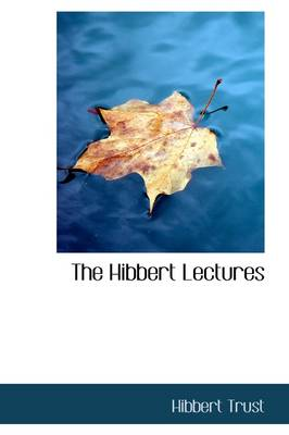 The Hibbert Lectures