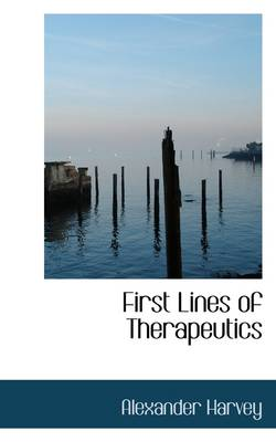 First Lines of Therapeutics