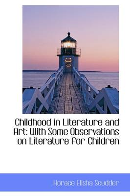 Childhood in Literature and Art: With Some Observations on Literature for Children