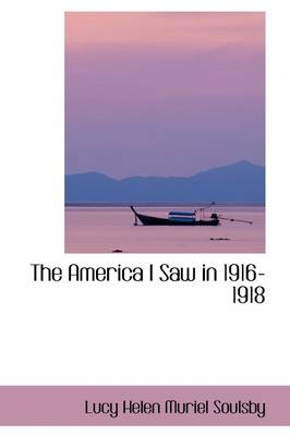 The America I Saw in 1916-1918