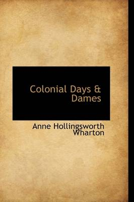 Colonial Days & Dames