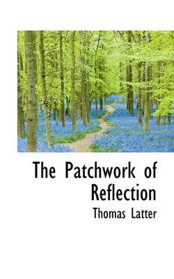 The Patchwork of Reflection