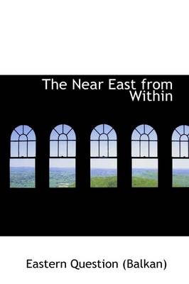 The Near East from Within