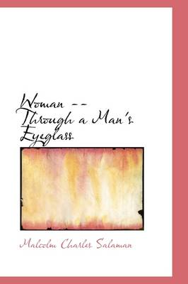 Woman: Through a Man's Eyeglass