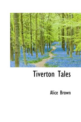 Tiverton Tales