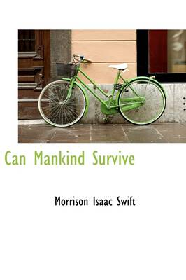 Can Mankind Survive